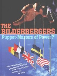 The Ultimate Bilderberg Group Documentary