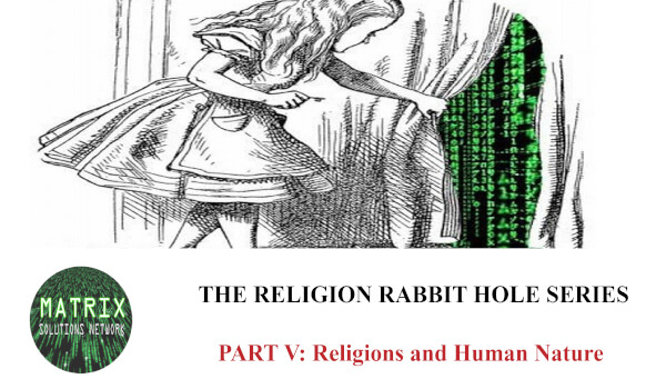 RRH Series: Part V – Religions and Human Nature